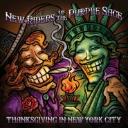 New Riders Of The Purple Sage, Thanksgiving In New York City [Black Friday Colored Vinyl] (LP)