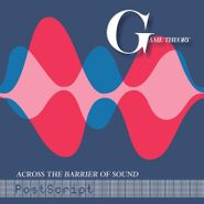 Game Theory, Across The Barrier Of Sound: PostScript (LP)
