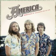 America, Heritage II: Demos/Alternate Takes 1971-1976 [Record Store Day] (LP)