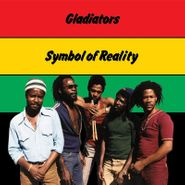 The Gladiators, Symbol Of Reality (LP)