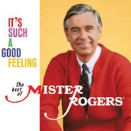 Mister Rogers, It's Such A Good Feeling: The Best Of Mister Rogers (LP)