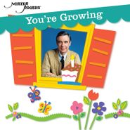 Mister Rogers, You're Growing (CD)