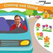 Mister Rogers, Coming & Going (CD)