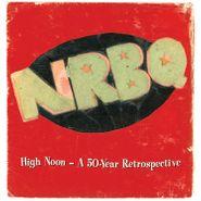 NRBQ, High Noon: A 50 Year Retrospective [Box Set] (CD)
