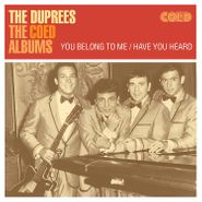 The Duprees, The Coed Albums: You Belong To Me / Have You Heard (CD)