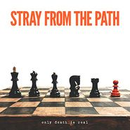 Stray From The Path, Only Death Is Real (LP)