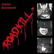 Capital Punishment, Roadkill (CD)