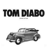 Tom Diabo, Dark Star (CD)