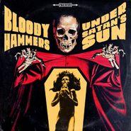 Bloody Hammers, Under Satan's Sun (LP)