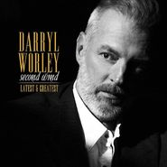 Darryl Worley, Second Wind: Latest & Greatest (CD)