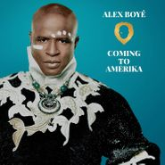 Alex Boye, Coming To Amerika (CD)