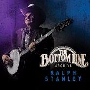 Ralph Stanley, The Bottom Line Archive (CD)