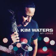 Kim Waters, My Loves (CD)