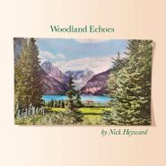 Nick Heyward, Woodland Echoes (LP)
