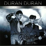 Duran Duran, Thanksgiving Live: The Ultra Chrome, Latex & Steel Tour (LP)