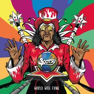 Bootsy Collins, World Wide Funk (LP)