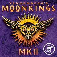 Vandenberg's MoonKings, MK II (LP)