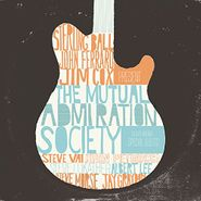Sterling Ball, The Mutual Admiration Society (CD)