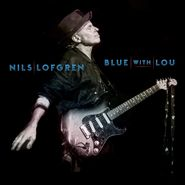 Nils Lofgren, Blue With Lou (CD)