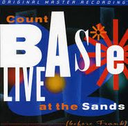 Count Basie, Live At The Sands (Before Frank) [MFSL] (CD)