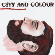 City And Colour, Bring Me Your Love (LP)