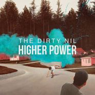 The Dirty Nil, Higher Power (LP)