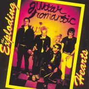 The Exploding Hearts, Guitar Romantic (LP)