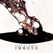 Nero Di Marte, Immoto (CD)