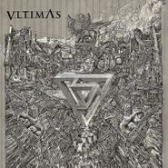 Vltimas, Something Wicked Marches In (LP)