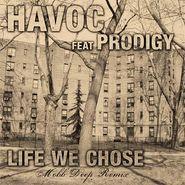 "Havoc, Life We Chose (7"")"