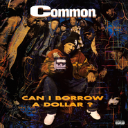 Common, Can I Borrow A Dollar? [Record Store Day] (LP)