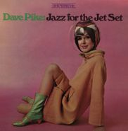 Dave Pike, Jazz For The Jet Set [Record Store Day] (LP)