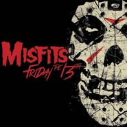 Misfits, Friday The 13th (CD)