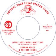 """Sharon Jones & The Dap-Kings, Little Boys With Shiny Toys [Record Store Day] (7"""")"""