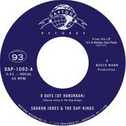 "Sharon Jones & The Dap-Kings, 8 Days (Of Hanukkah) / What Does Hanukkah Mean To You? (7"")"