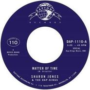 "Sharon Jones & The Dap-Kings, Matter Of Time / When I Saw Your Face (7"")"