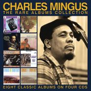 Charles Mingus, The Rare Albums Collection (CD)