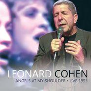 Leonard Cohen, Angels At My Shoulder: Live 1993 (CD)