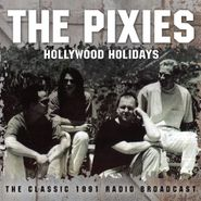 Pixies, Hollywood Holidays (CD)