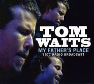 Tom Waits, My Father's Place (CD)