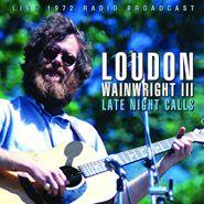 Loudon Wainwright III, Late Night Calls (CD)