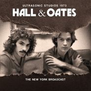 Hall & Oates, Ultrasonic Studios 1973 - The New York Broadcast (CD)