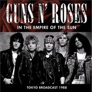 Guns N' Roses, In The Empire Of The Sun: Tokyo Broadcast 1988 (CD)