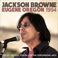 Jackson Browne, Eugene Oregon 1994 (CD)