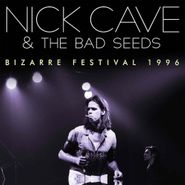 Nick Cave & The Bad Seeds, Bizarre Festival 1996 (CD)