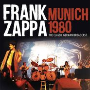 Frank Zappa, Munich 1980 (CD)