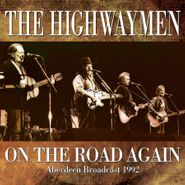 The Highwaymen, On The Road Again: Aberdeen Broadcast 1992 (CD)