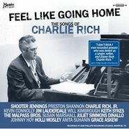 Various Artists, Feel Like Going Home: The Songs Of Charlie Rich (LP)