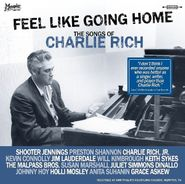 Various Artists, Feel Like Going Home: The Songs Of Charlie Rich (CD)