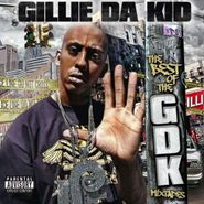 Gillie Da Kid, The Best Of The GDK Mixtapes (CD)